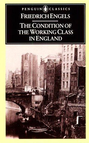 The Condition of the Working Class in England (Penguin Classics)