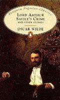 Lord Arthur Savile's Crime (Penguin Popular Classics)