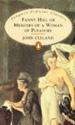 Fanny Hill or Memoirs of a Woman of Pleasure (Penguin Popular Classics)