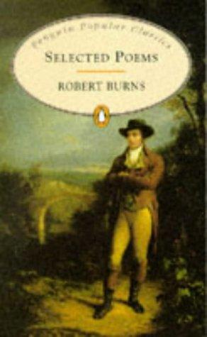 Selected Poems Robert Burns by Robert Burns