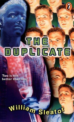 The Duplicate (Novel) by William Sleator