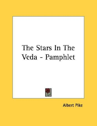 The Stars In The Veda - Pamphlet by Albert Pike