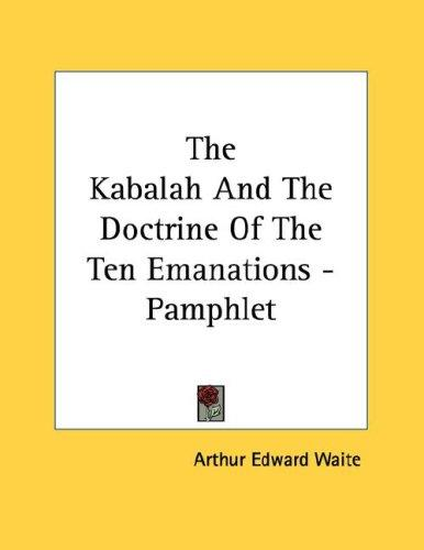 The Kabalah And The Doctrine Of The Ten Emanations - Pamphlet ...