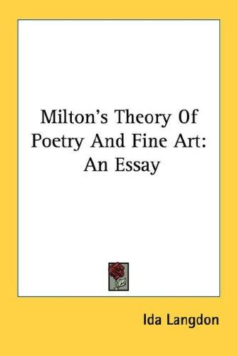 Download Milton's Theory Of Poetry And Fine Art