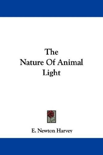 Download The Nature Of Animal Light