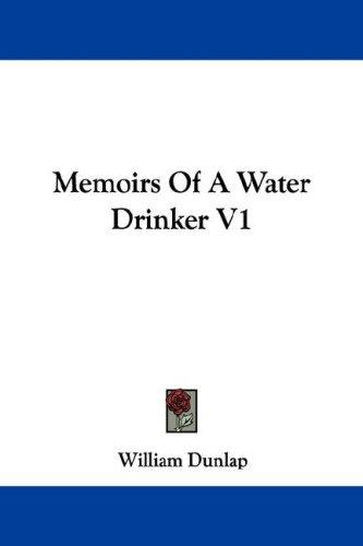 Memoirs Of A Water Drinker