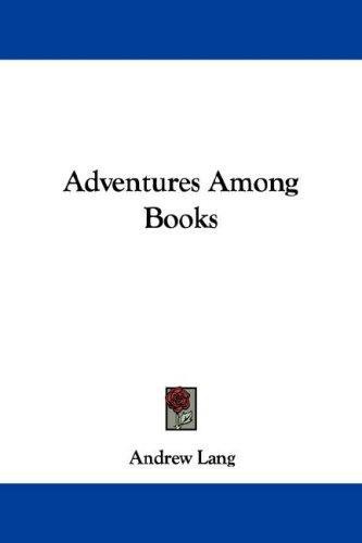 Download Adventures Among Books
