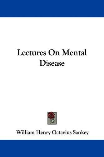 Download Lectures On Mental Disease