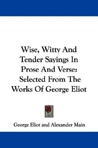 Download Wise, Witty And Tender Sayings In Prose And Verse