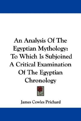 An Analysis Of The Egyptian Mythology