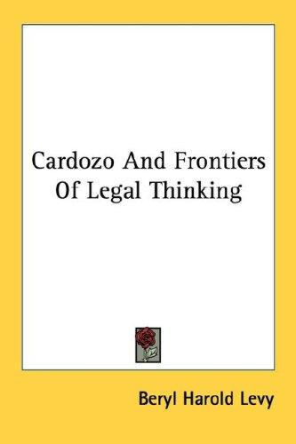 Cardozo And Frontiers Of Legal Thinking