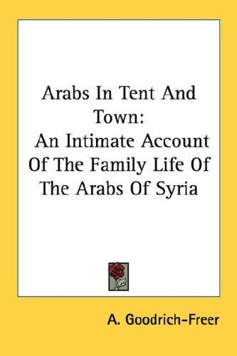 Arabs In Tent And Town