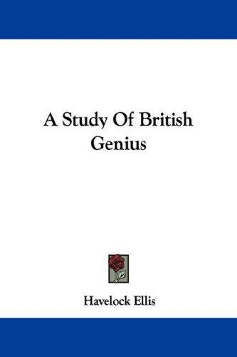 A Study Of British Genius