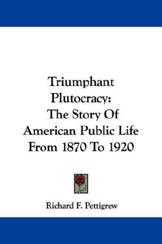 Download Triumphant Plutocracy