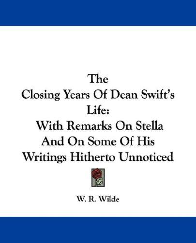 The Closing Years Of Dean Swift's Life