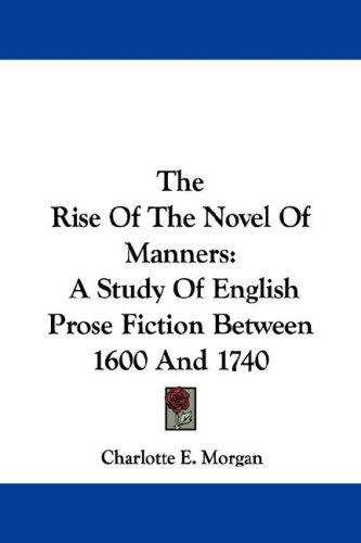 The Rise Of The Novel Of Manners