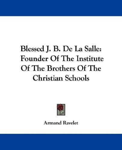 Blessed J. B. De La Salle