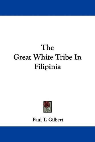 Download The Great White Tribe In Filipinia