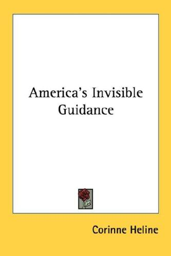 America's Invisible Guidance