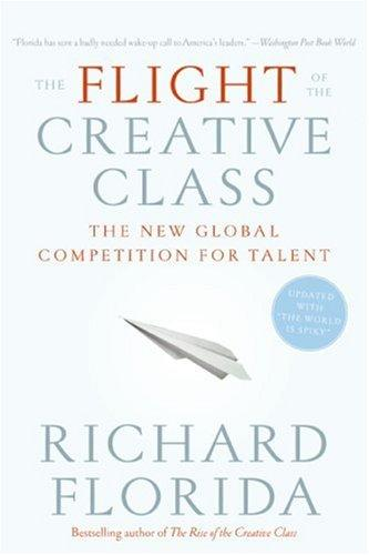 Download The Flight of the Creative Class