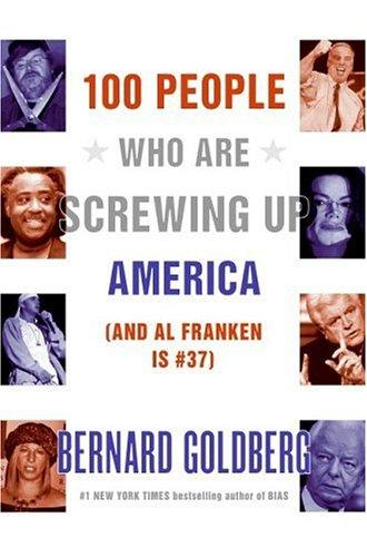 Download 100 people who are screwing up America– and Al Franken is #37