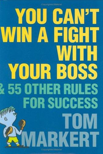 Download You Can't Win a Fight with Your Boss