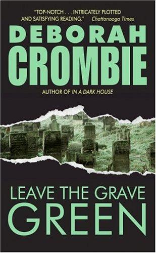 Leave the Grave Green (Duncan Kincaid/Gemma James Novels)