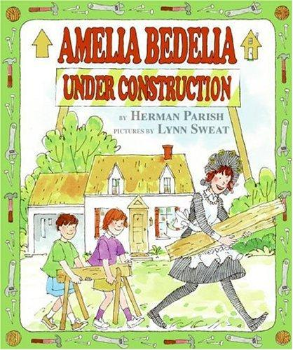 Download Amelia Bedelia under construction