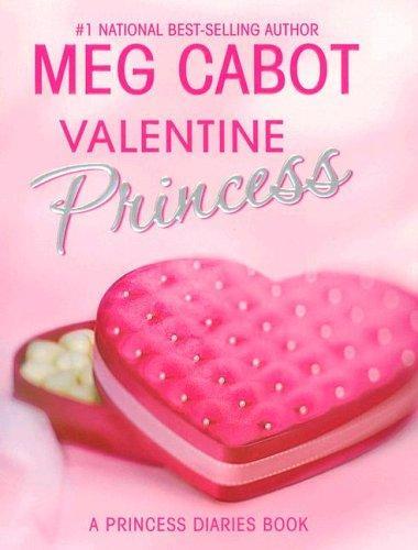 Valentine Princess (Princess Diaries, Vol. 7 3/4) (Princess Diaries)