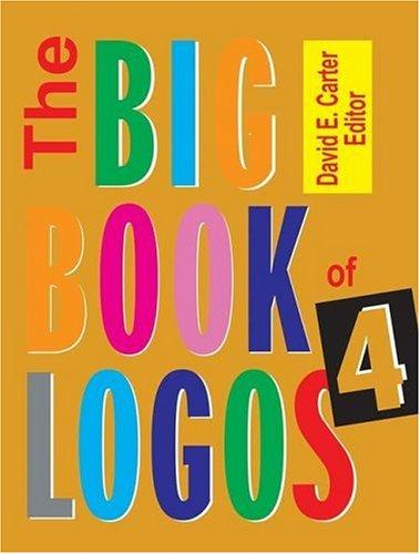 Download The Big Book of Logos 4 (Big Book of Logos)