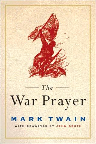 The war prayer by Mark Twain