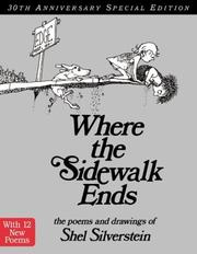 Where the Sidewalk Ends 30th Anniversary Edition: Poems and Drawings [Hardcover]