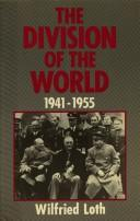 The division of theworld, 1941-1955