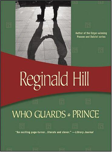 Download Who Guards a Prince (Felony & Mayhem Mysteries)