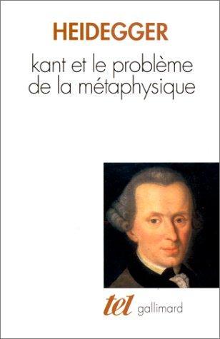 Kant et le problème de la métaphysique