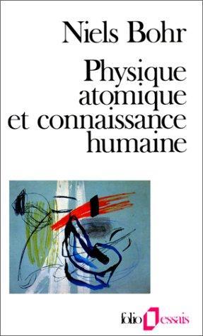 Download Physique atomique et connaissance humaine