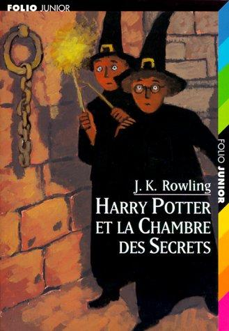Harry Potter et la chambre des secrets by J. K. Rowling