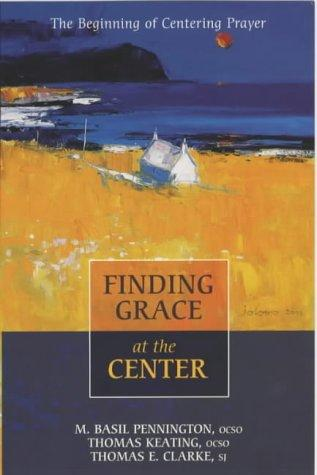 Download Finding Grace at the Center