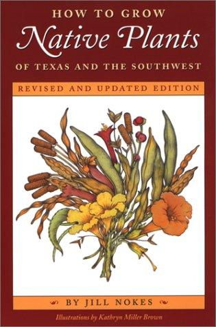 Download How to Grow Native Plants of Texas and the Southwest