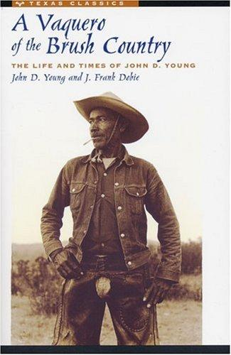 Download A vaquero of the brush country