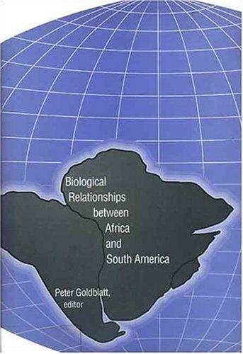 Image for Biological Relationships between Africa and South America