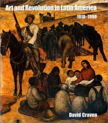 Download Art and Revolution in Latin America, 1910-1990