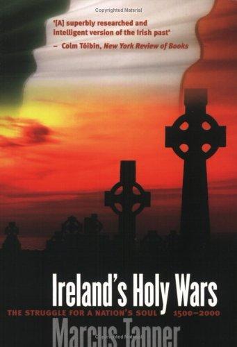Ireland's Holy Wars