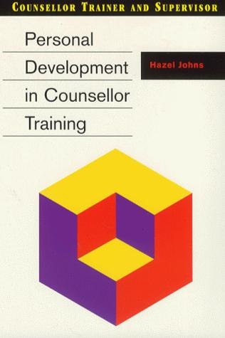 Personal Development in Counsellor Training (Counsellor Trainer & Supervisor)