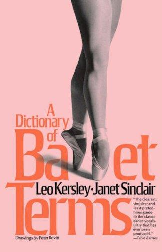 Download A dictionary of ballet terms
