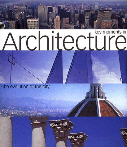 Download Key moments in architecture