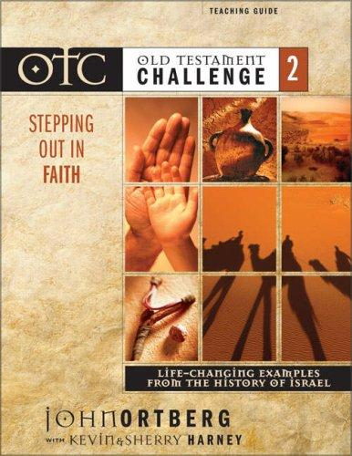 Old Testament Challenge Volume 2: Stepping Out in Faith Teaching Guide