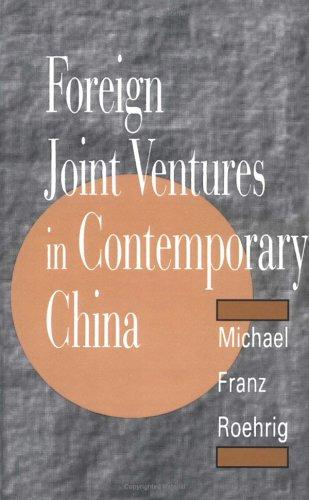 Download Foreign joint ventures in contemporary China