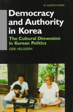 Download Democracy and Authority in Korea