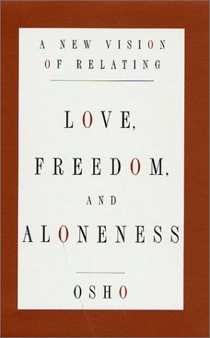 Download Love, Freedom, and Aloneness